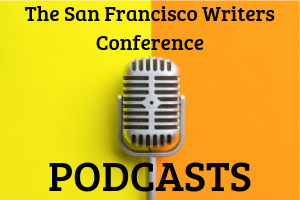 Podcast San Francisco Writers Conference