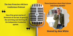 Three Questions with Kevin Smokler Podcast SFWC