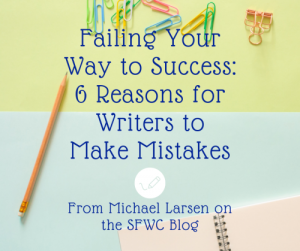 Fail your way to for success for writers