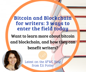 Blockchain and Bitcoin for Writers: 3 Ways to Enter the Field Today