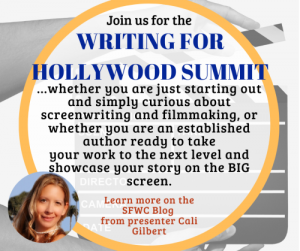 Writing for Hollywood Summit | A one day event open to the public | San Francisco Writers Conference