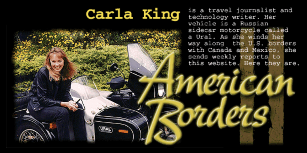 Carla King's 1995 blog American Borders