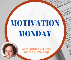 Crafting Your Motivation by J.M. Frey