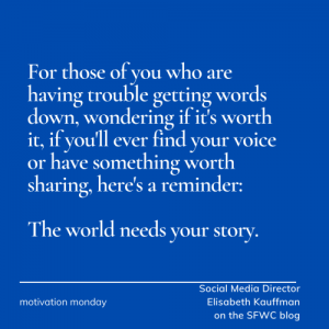 The World Needs Your Story - by Elisabeth Kauffman