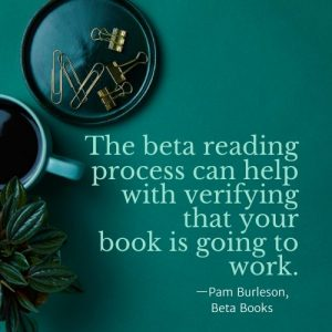 beta books Pam Burleson quote
