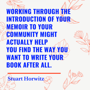 Stuart Horwitz writing memoir telling truth
