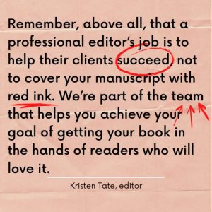 Working with a professional editor Kristen Tate