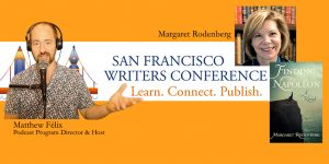 Fact, Fiction, & Finding Napoleon with Historical Fiction Author Margaret Rodenberg